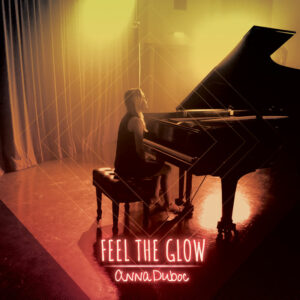 Anna Duboc: Feel the Glow