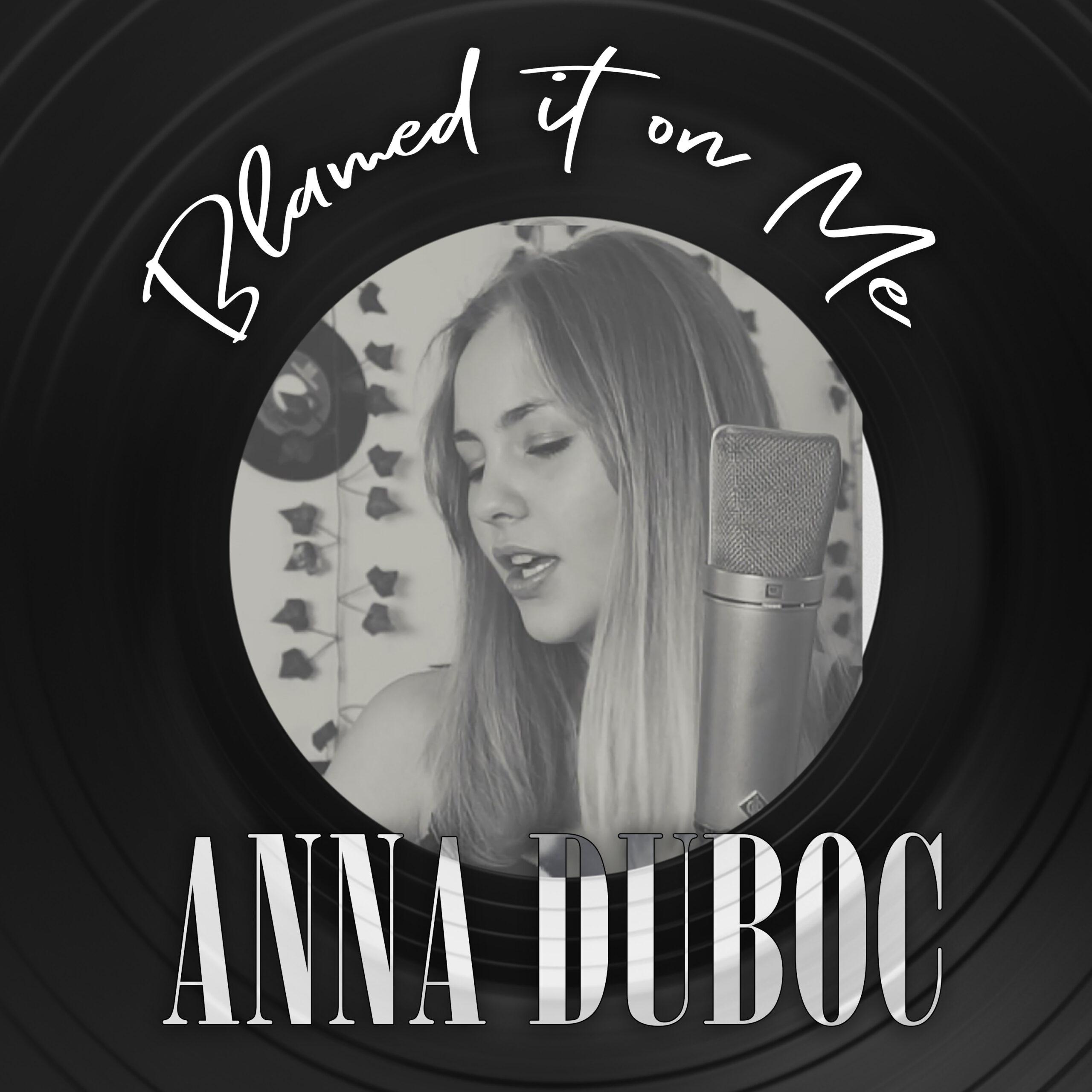 Blamed it on me: Anna Duboc